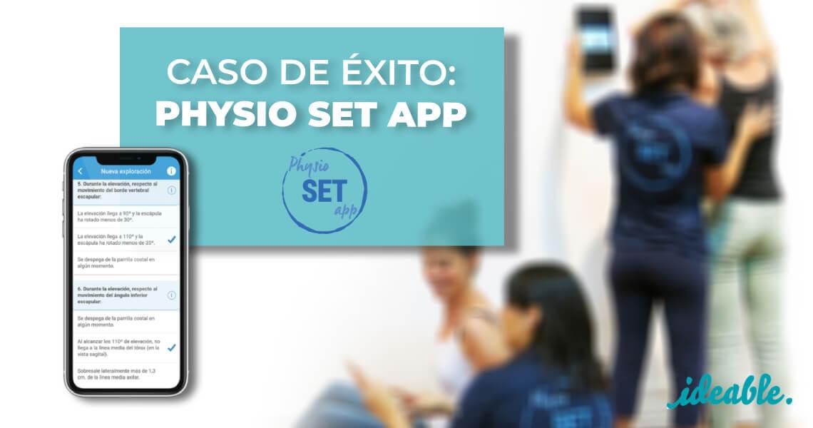 Physio SET App, la aplicación inteligente para fisioterapeutas - Ideable